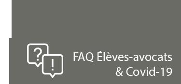 FAQ Elèves-avocats & Covid-19