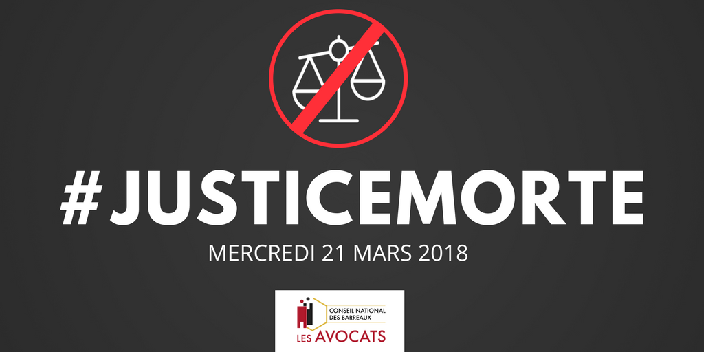 Journée Justice morte 21 mars 2018 CNB avocats